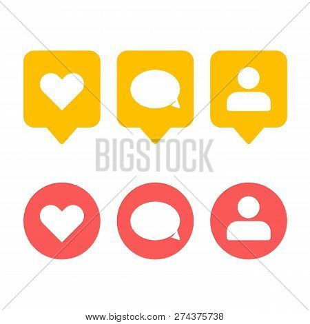 Like, Follower And Comment Icons Set. Social Media Notification Icon. Social Network App Signs. Bubb