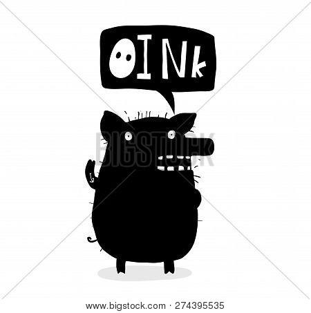 Piggy Funny Talking Cartoon Inky Tattoo Style.