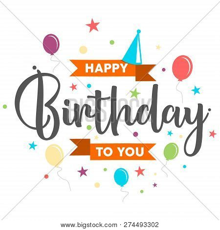 poster of Vector colorful letter happy birthday to you concept design. Letter happy birthday for design greeting card, banner, sticker and etc. Vector illustration EPS.8 EPS.10