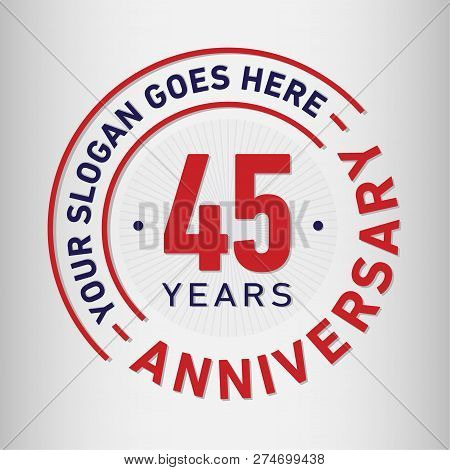 45 Years Anniversary Logo. 45th Vector And Illustration.