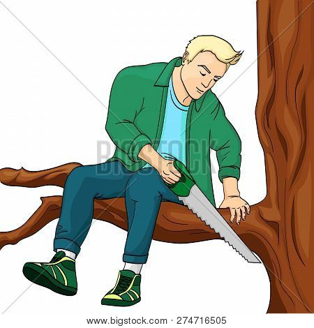 Man Sawing Tree Branch On Which Sits Object On White Background Raster Illustration. Make Yourself W