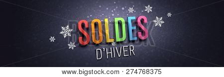 Colorful Winter Sale Writing In French Language, With Snowflakes Shapes On Black Banner - 3d Illustr