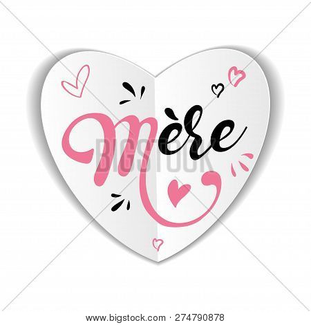 Mothers  Mere. Mothers Day Greeting Card In French Hand Drawn Lettering