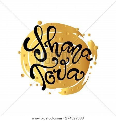 A Greeting Card With Stylish Lettering Shana Tova. Hand Sketched Shana Tova Calligraphy Text As Logo
