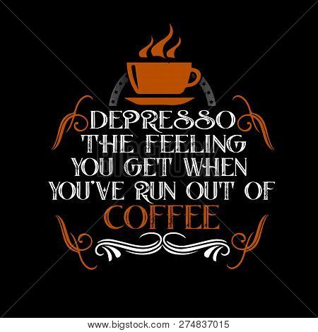 Coffee Quote Saying Vector Photo Free Trial Bigstock