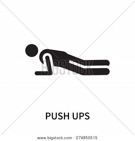 Push Ups Icon Isolated On White Background. Push Ups Icon Simple Sign. Push Ups Icon Trendy And Mode