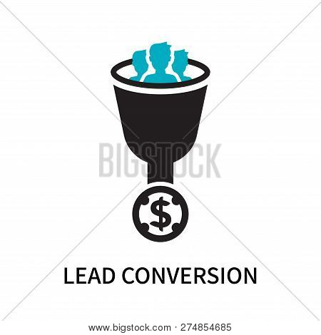Lead Conversion Icon Isolated On White Background. Lead Conversion Icon Simple Sign. Lead Conversion