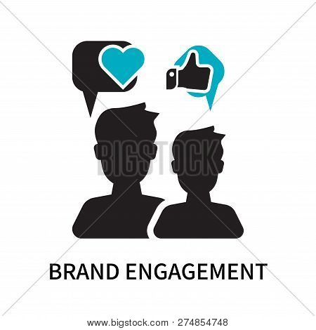 Brand Engagement Icon Isolated On White Background. Brand Engagement Icon Simple Sign. Brand Engagem