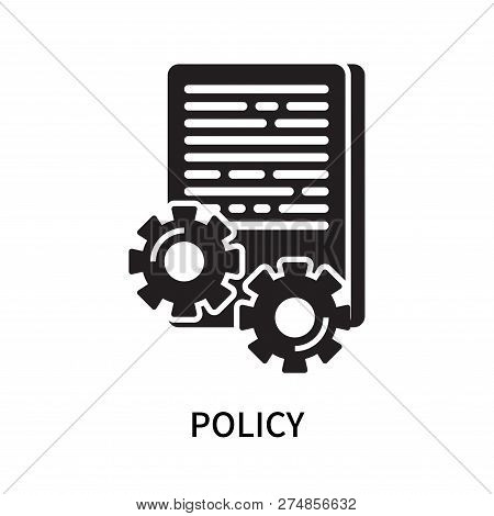 Policy Icon Isolated On White Background. Policy Icon Simple Sign. Policy Icon Trendy And Modern Sym