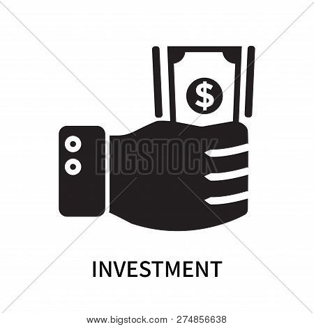 Investment Icon Isolated On White Background. Investment Icon Simple Sign. Investment Icon Trendy An