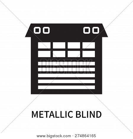 Metallic Blind Icon Isolated On White Background. Metallic Blind Icon Simple Sign. Metallic Blind Ic