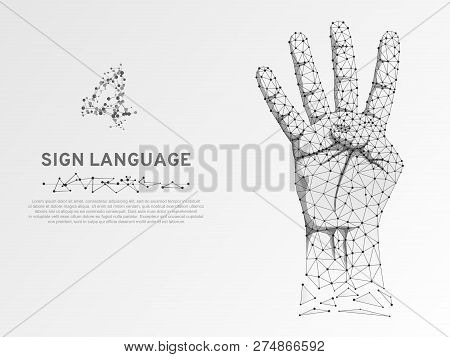 Origami Style Sign Language Number Four Gesture, Human Hand Showing Four Fingers. Polygonal Low Poly