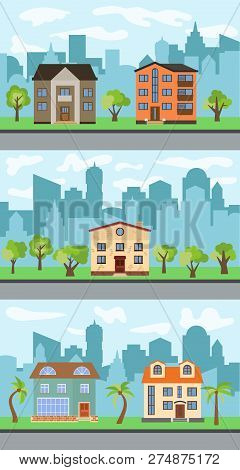 Set Of Three Vector Illustrations Of City Street With Cartoon Houses And Trees. Summer Urban Landsca