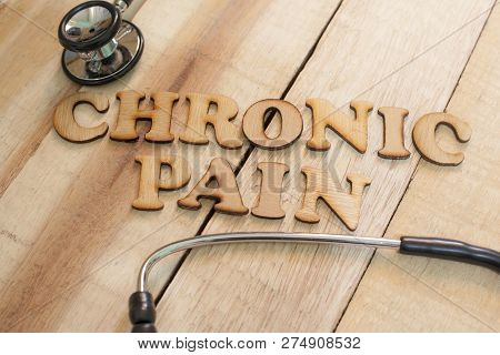 Medical And Health Care Words Writing Typography Lettering Concept, Chronic Pain