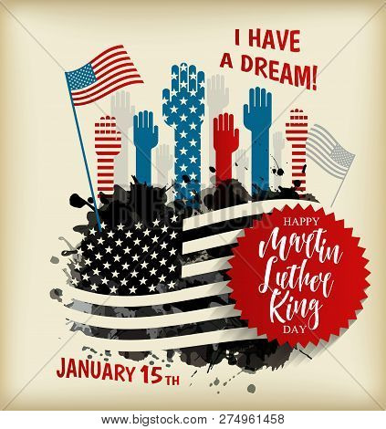 Martin Luther King Day Flyer, Banner Or Poster. Holiday Background With Waving Flag In Man S Hand. V