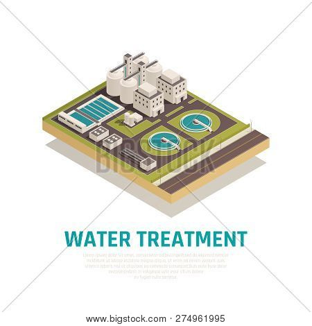 Sewage Water Cleaning Treatment Plant Isometric Composition With Settling Basins Filtration Separati
