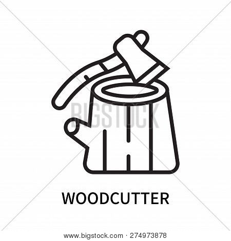 Woodcutter Icon Isolated On White Background. Woodcutter Icon Simple Sign. Woodcutter Icon Trendy An