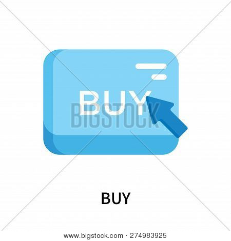 Buy Icon Isolated On White Background. Buy Icon Simple Sign. Buy Icon Trendy And Modern Symbol For G