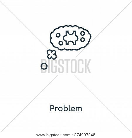 Problem Icon In Trendy Design Style. Problem Icon Isolated On White Background. Problem Vector Icon