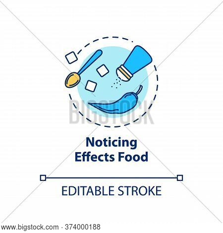 Noticing Effects Food Concept Icon. Conscious Nutrition Idea Thin Line Illustration. Recognizing Ing