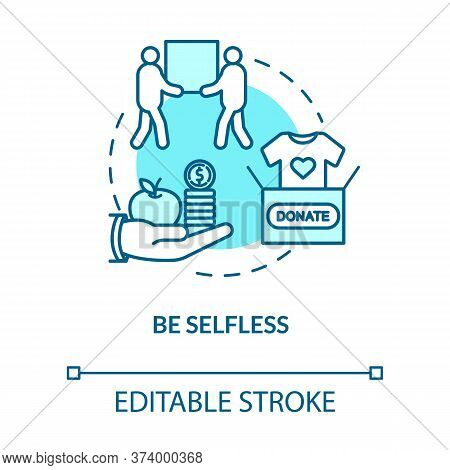Be Selfless Concept Icon. Clothes Donation, Social Help And People Support. Charity Services Idea Th