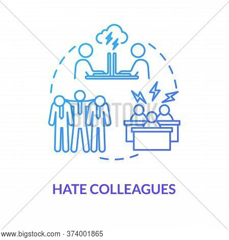 Hate Colleagues Blue Concept Icon. Dislike Group. Problems At Workplace. Displeased With Coworkers.