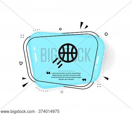 Basketball Icon. Quote Speech Bubble. Sport Ball Sign. Competition Symbol. Quotation Marks. Classic