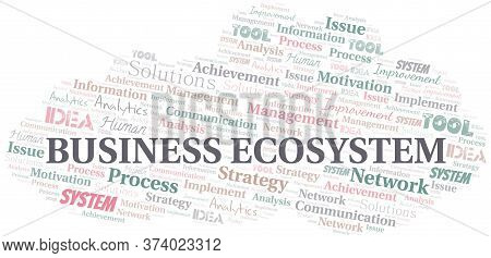 Business Ecosystem Typography Vector Word Cloud. Wordcloud Collage Made With The Text Only.