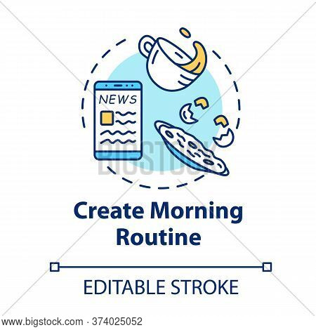 Create Morning Routine Concept Icon. Everyday Schedule. Daily Plan. Organize Personal Agenda. Selfca