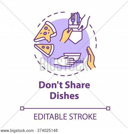 Dont Share Dishes Concept Icon. Use Separate Plates And Tableware. Personal Meal And Kitchenware. Qu