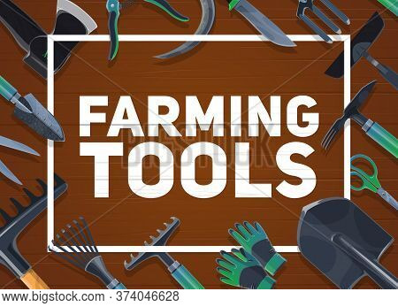 Gardening And Farming Hand Tools, Agriculture. Vector Shovel And Ax, Averruncator And Scissors, Glov