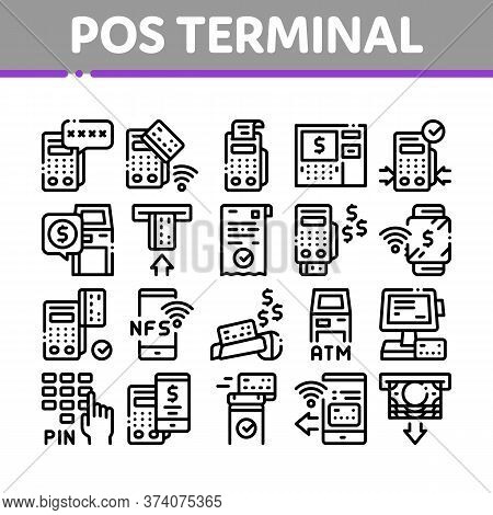 Pos Terminal Device Collection Icons Set Vector. Bank Terminal And Atm, Smartphone Nfc Pay System Ap