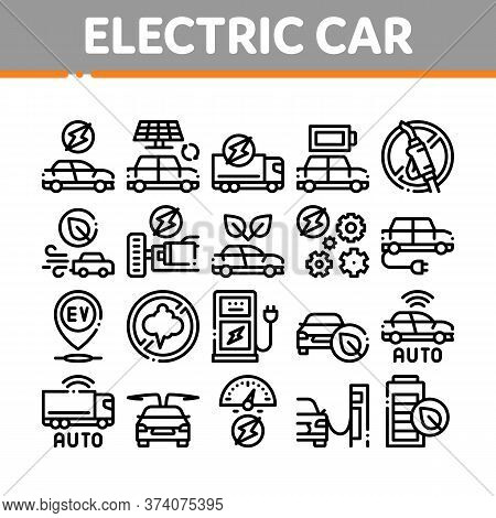 Electric Car Transport Collection Icons Set Vector. Electrical Car And Truck, Battery Charging And V