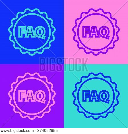 Pop Art Line Label With Text Faq Information Icon Isolated On Color Background. Circle Button With T