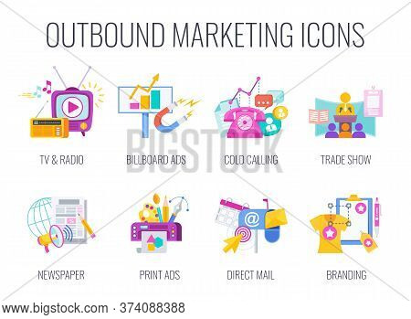 Outbound Marketing Icons. Traditional Offline Marketing. Tv, Radio And Print Ads. Telemarketing And