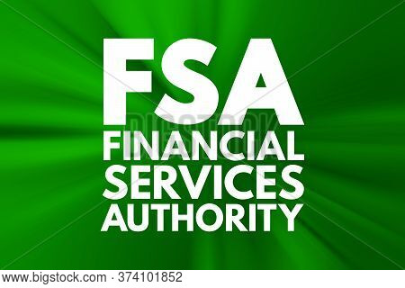 Fsa - Financial Services Authority Acronym, Business Concept Background