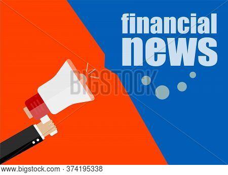 Flat Design Business Concept. Financial News, Digital Marketing Business Man Holding Megaphone For W