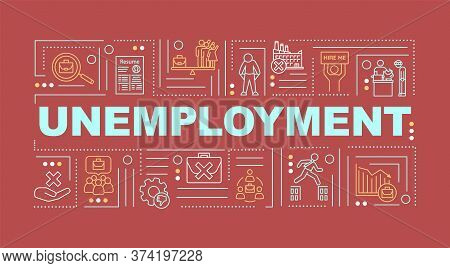 Unemployment Word Concepts Banner. Joblessness Problem Infographics With Linear Icons On Red Backgro