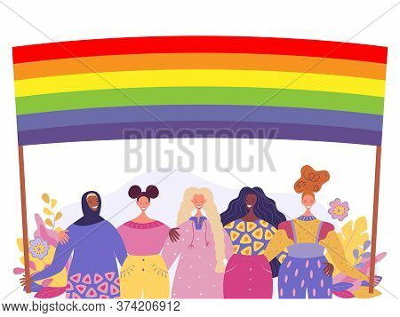 Happy Women Of Different Cultures Stand With The Lgbt Flag. Lgbt Community. Element For Feminism, Wo