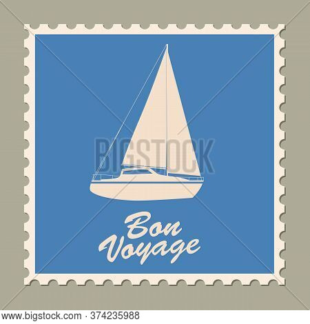 Postage Stamp Summer Vacation Sailboat Bon Voyage. Retro Vintage Design Vector Illustration Isolated