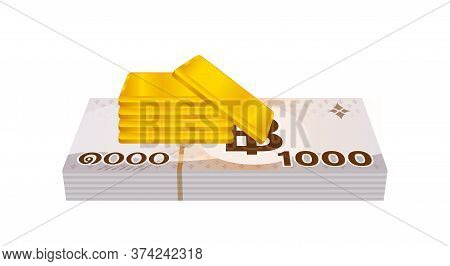 Gold Bars And Stack Thai Money, Gold Bullion And Banknote Thb, Financial Business And Savings Concep