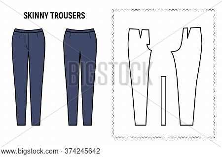 Skinny Trousers For Woman. Pants Vector Pattern For Tailor. Technical Design Illustration And Sketch