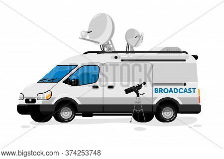 Broadcasting Van. Isolated Media Broadcasting Communication Transport And Video Camera. Television C