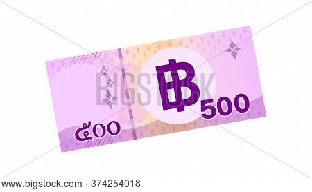 500 Baht Thai Banknote Money, Thai Currency Five Hundred Thb Concept, Paper Money Isolated On White