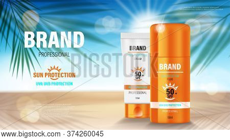 Sun Protection, Sunscreen And Sunblock Ads Template. Cosmetic Products Design. Face And Body Lotion
