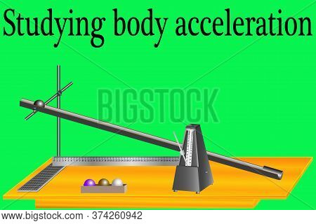 Practical Work In Physics - The Study Of The Acceleration Of The Body Using Physical Bodies With Dif