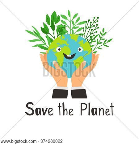 Save Planet Banner. Cartoon Eco Symbol Protection Planet, Hands Saving Happy Earth With Plants Of En