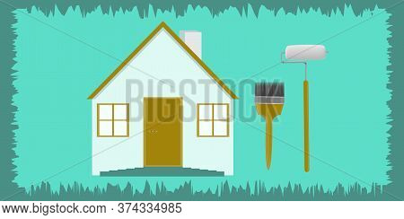 Rustic House, Paint Roller, Brush - Abstract Background - Vector. Banner Diy Home Repair.