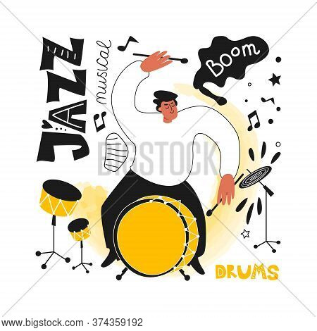 Jazz Drummer With A Drum Kit. Jazz Festival. Vector Illustration Of Musical Style