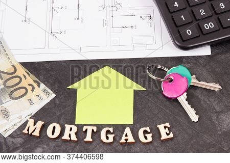 Home Keys, Money, Calculator And Housing Plan, Concept Of Mortgage Loan For Buying House